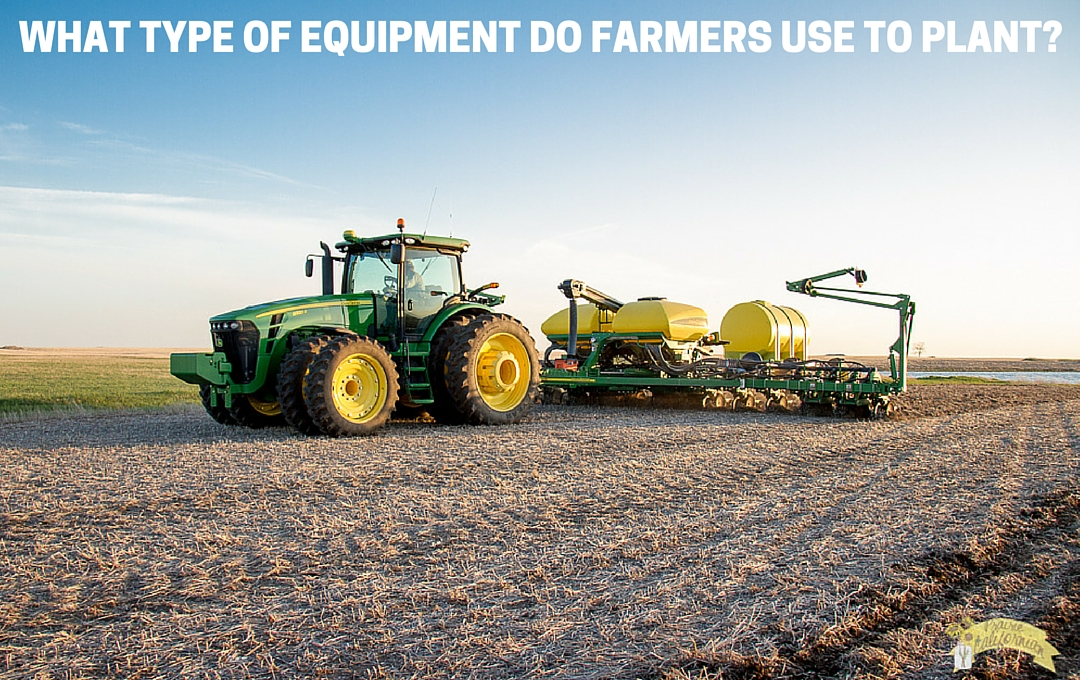 What Type Of Equipment Do Farmers Use To Plant border=