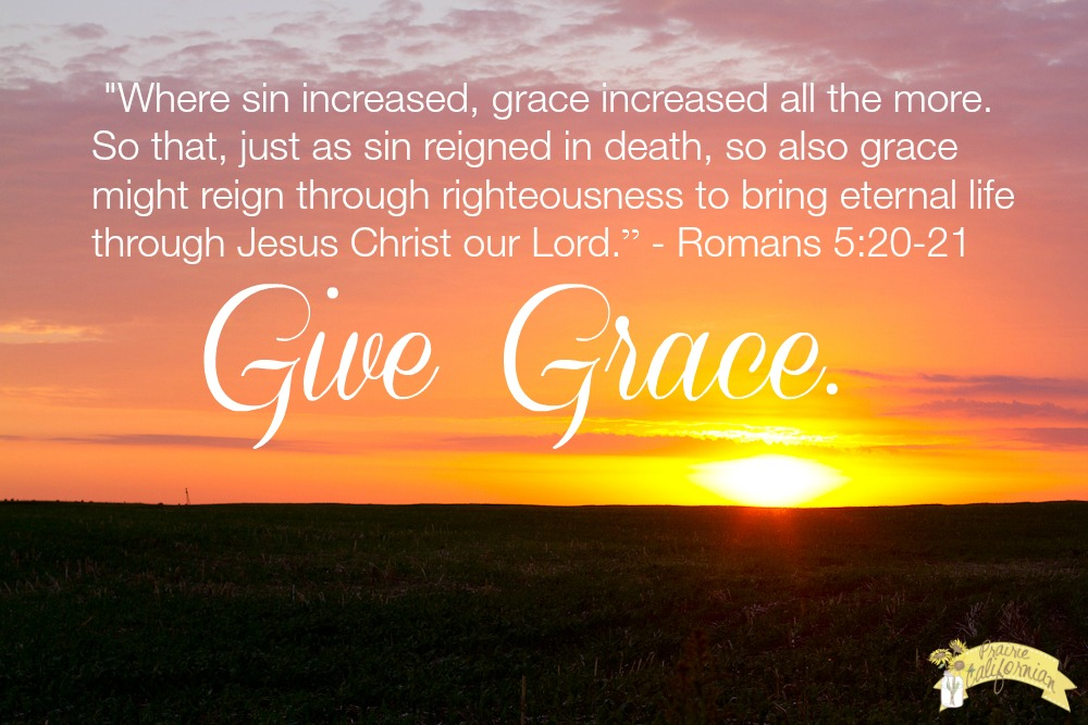 The Power of Grace. Give Grace.