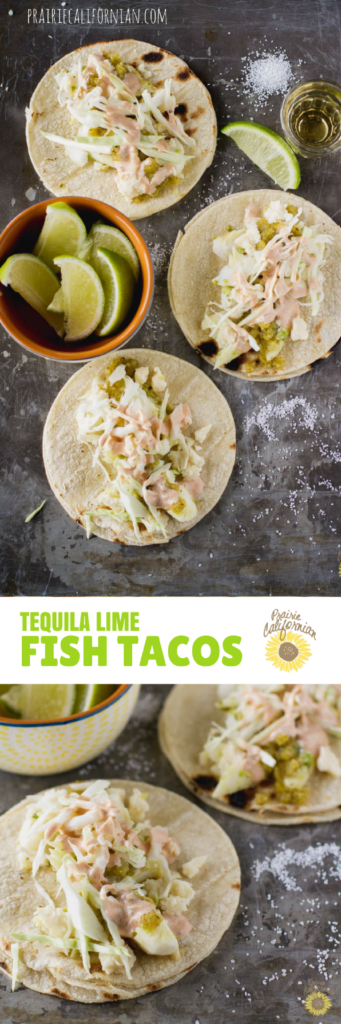 Tequila Lime Fish Tacos - Prairie Californian