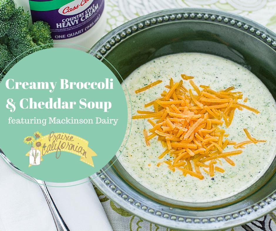 Creamy Broccoli & Cheddar Soup