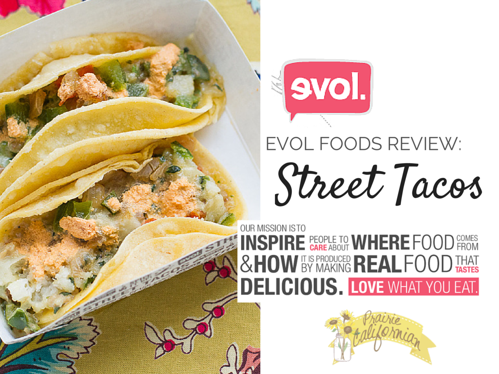 Evol Foods Review- Street Tacos