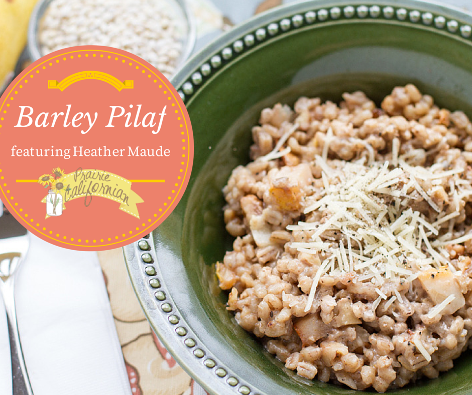 Barley Pilaf featuring Heather Maude
