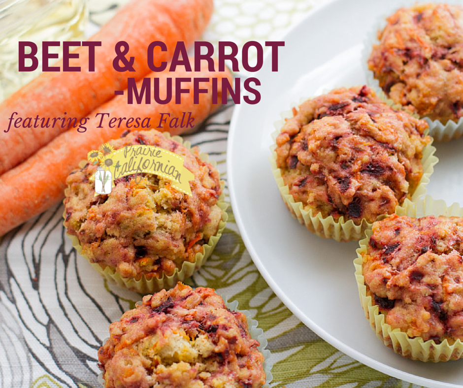 Beet and Carrot Muffins featuring Teresa Falk