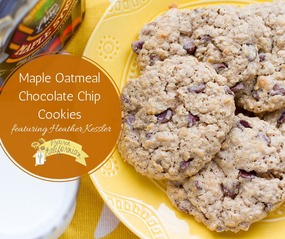 Maple Oatmeal Chocolate Chip Cookies featuring Heather Kessler