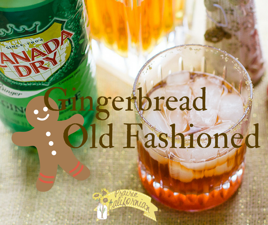drink gives the classic Old Fashioned a twist by adding gingerbread ...