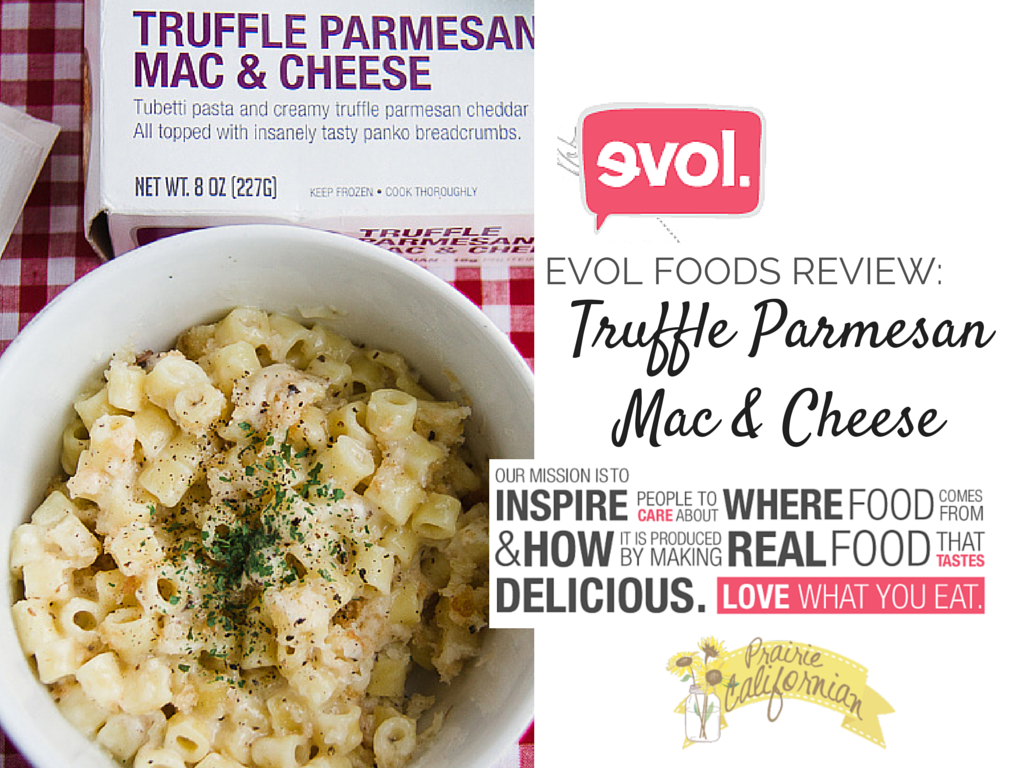 Evol Foods Review- Truffle Parmesan Mac & Cheese