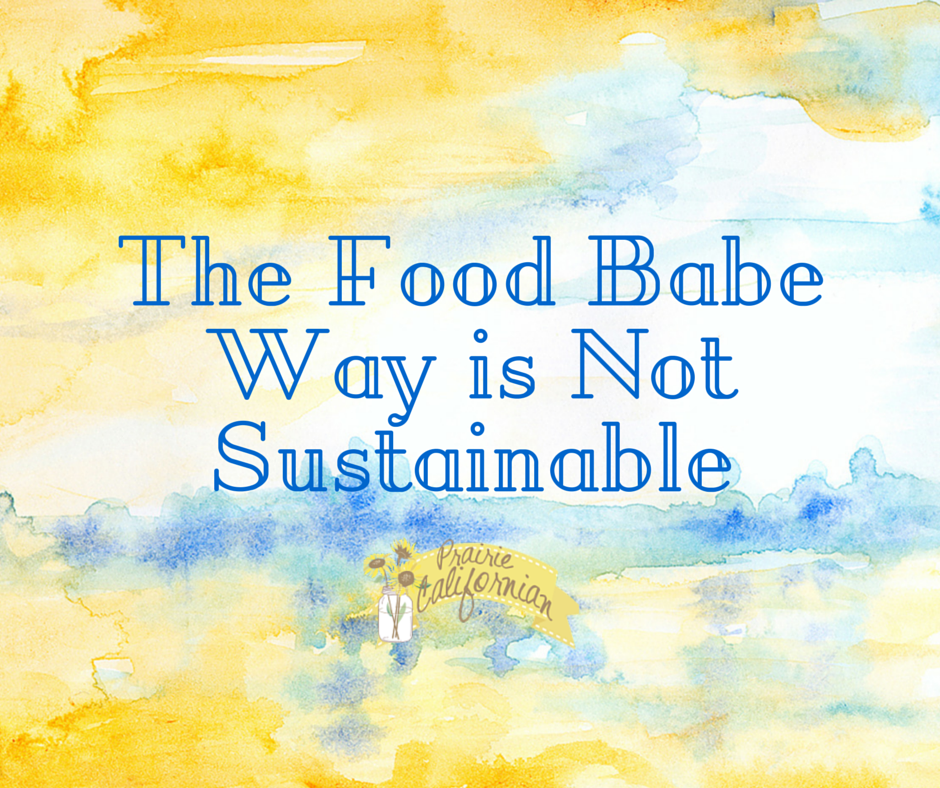 The Food Babe Way is Not Sustainable