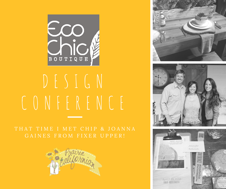 That Time I Met Chip & Joanna Gaines: EcoChic Boutique Design Conference Recap