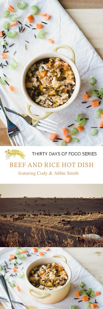 Beef and Rice Hot Dish featuring Cody & Abbie Smith - Prairie Californian