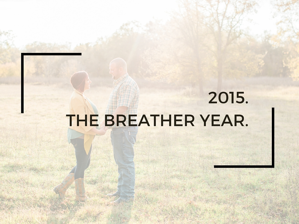 2015.The Breather Year.