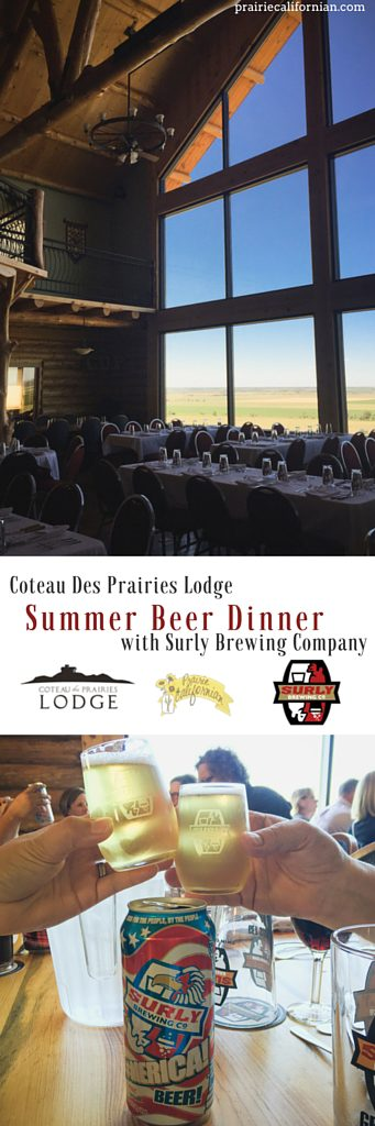 Coteau Des Prairies Lodge Summer Beer Dinner with Surly Brewing Company - Prairie Californian