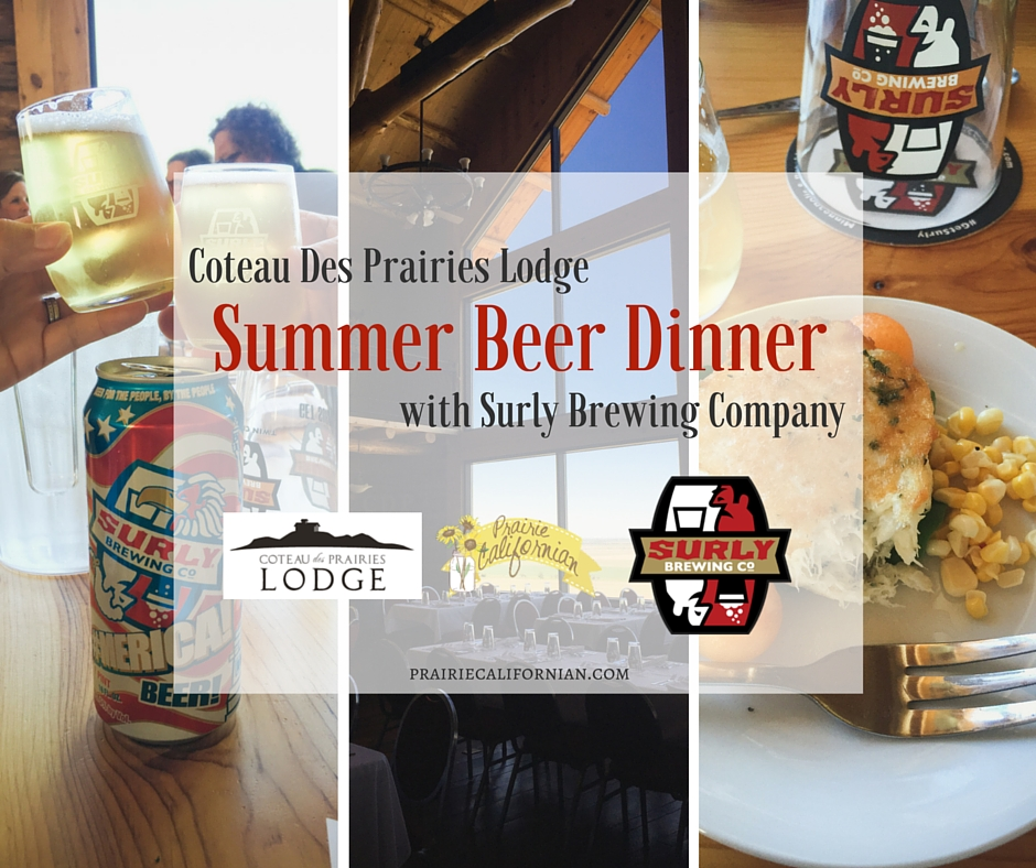 Coteau Des Prairies Lodge Summer Beer Dinner with Surly Brewing Company