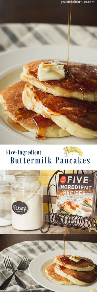 Five-Ingredient Buttermilk Pancakes - Prairie Californian