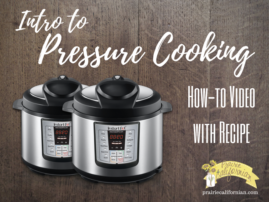 intro-to-pressure-cooking-how-to-video-prairie-californian